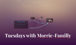 Tuesdays with Morrie-Familly