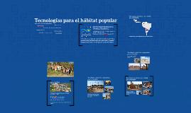 Tecnologías para el hábitat popular
