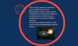 Copy of Tesno dvojne zvezde su specificna grupa dvojnih zvezda cije