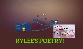 Rylee's Poetry!!
