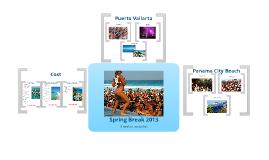 Spring Break 2013