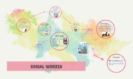 Copy of Social Worker