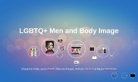 LGBTQ+ Men and Body Image