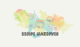 Recipe Makeover