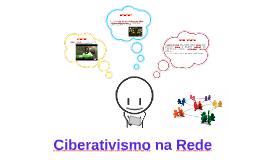 Copy of Copy of Ciberativismo na Rede
