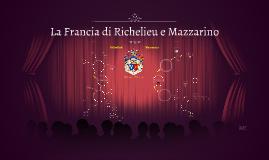 La Francia di Richelieu e Mazzarino