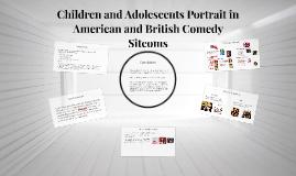 Children and Adolescents Portray in American and British Comedy Sitcoms