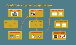 Credito de consumo e hipotecario