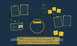Implementación de un Sistema de Administración del Aprendiza