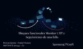Bloques funcionales monitor CRT y seguimiento de una falla