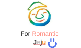 For Romantic Jeju Island