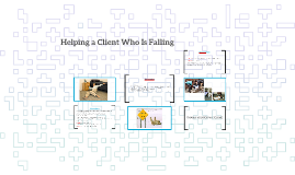 Helping a Client Who Is Falling