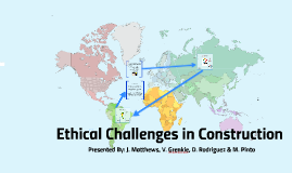 Ethical Challenges In Construction