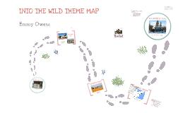 Into The Wild - Theme Map