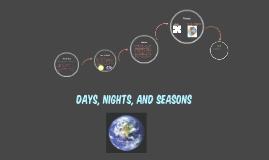 Days, Nights, and Seasons