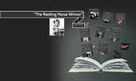 the rocking horse winner by tamara m on prezi the rocking horse winner by tamara m on prezi