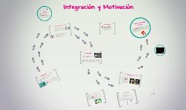 Integración y Motivación