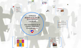 "Copy of JORNADA DE CONVIVENCIA ESCOLAR ""JOCE 2015"""