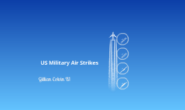 US Military Air Strikes