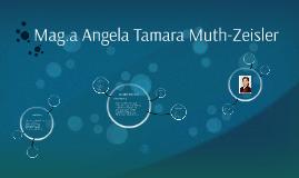 Angela Tamara Muth-Zeisler