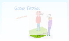 Group Tutorial