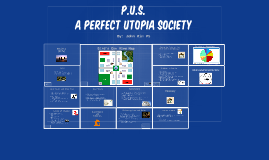 P.U.S. - A Perfect Utopia Society