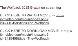 The Wolfpack 2015 Gratuit en streaming