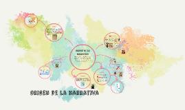 Copy of Origen de la Narrativa