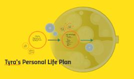 Tyra's Personal Life Plan