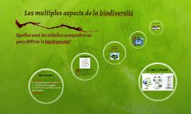 les multiples aspects de la biodiversite