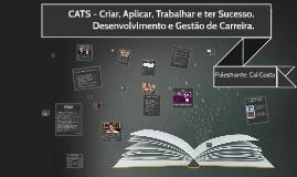 Copy of Palestra - Desenvolvimento e Gestão de Carreira (CATS)