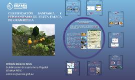 Certificación sanitaria y fitosanitaria de granadilla