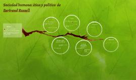 Copy of Sociedad humana: ética y política  de Bertrand Russell