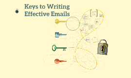 Keys to Writing Effective Emails