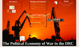 The Political Economy of War in the DRC