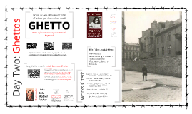 Copy of 2014 Holocaust: Ghettos (#2)