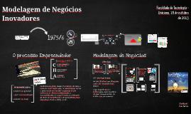 Modelagem de Negócios Inovadores - Palestra Faculdade Tecnologia Unicamp