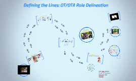 Copy of OT/OTA ROLE DELINEATION