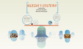IGLESIA Y CULTURA