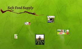 Safe Food Supply
