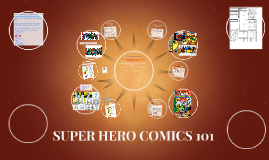 SUPER HERO COMICS 101