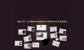 Cap. 10 - Lo Stato assoluto in Francia e in Russia
