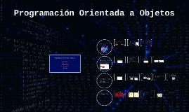 Copy of Programación Orientada a Objetos