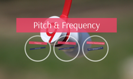 Pitch & Frequency