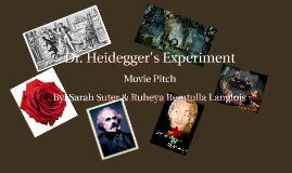 Dr. Heidegger's Experiment Movie Pitch