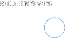 DESARROLLO DE SITIOS WEB PARA PYMES