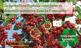 La Agricultura Orgánica como factor de desarrollo económico,
