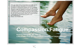 Module 1: Compassion Fatigue Fundamentals
