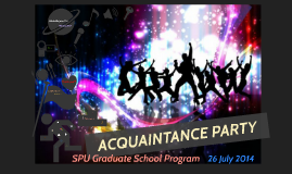 SPUI ACQUAINTANCE PARTY