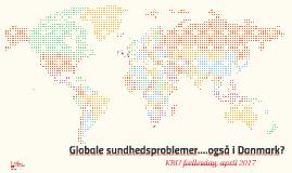 Globale sundhedsproblemer i Danmark april 2017